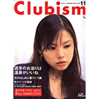 Clubism (クラビズム) 2006年 11月号 [雑誌]