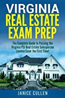 Virginia Real Estate Exam Prep: The Complete Guide to Passing the Virginia PSI Real Estate Salesperson License Exam the First Time! [並行輸入品]
