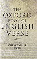 The Oxford Book of English Verse by Unknown(1999-12-16)
