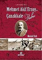 Mehmet Akif Ersoy ve Canakkale Ruhu