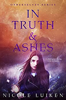 In Truth and Ashes (Otherselves) by [Luiken, Nicole]