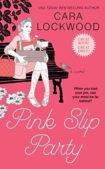 Pink Slip Party by [Lockwood, Cara]