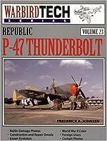 Republic P-47 Thunderbolt (Warbird Tech Series)