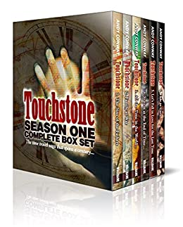 Touchstone Season One - Complete eBook Box Set: The time travel saga that spans a century by [Conway, Andy]