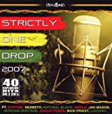 Strictly One Drop 2007