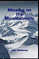 Missing on the Mountainside
