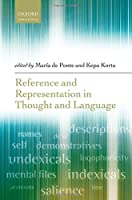 Reference and Representation in Thought and Language (Oxford Linguistics)
