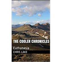The Cooler Chronicles: Euthanasia