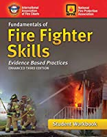 Fundamentals of Fire Fighter Skills: Evidence-based Practices