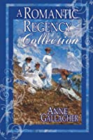 A Romantic Regency Collection