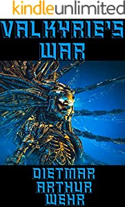 Valkyrie's War: A Retro War sequel (The Synchronicity Gambit Book 1) (English Edition)