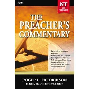 John (The Preacher's Commentary)