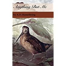 Anything But Me (A Thicket of Tales)