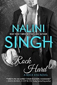 Rock Hard (Rock Kiss Book 2) by [Singh, Nalini]
