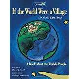 If the World Were a Village - Second Edition: A Book about the World's People (CitizenKid)