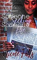Someone Seeking Someone Else (More to Life)