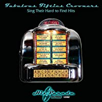 Fabulous 50's Crooners Sings Hard-To-Find