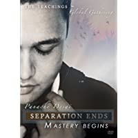 Separation Ends, Mastery Begins