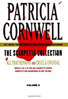 Scarpetta Collection Volume II: All That Remains and Cruel & Unusual (Kay Scarpetta)