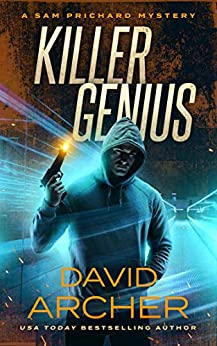 Killer Genius - A Sam Prichard Mystery by [Archer, David]