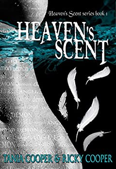 Heaven's Scent: Heaven's Scent series book 1 by [Cooper, Tania, Cooper, Ricky]