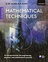 Mathematical Techniques: An Introduction for the Engineering Physical and Mathematical Sciences【洋書】 [並行輸入品]