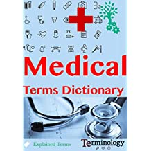 Dictionary of Medical Terms