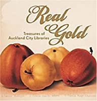 Real Gold: Treasures of Auckland City Libraries