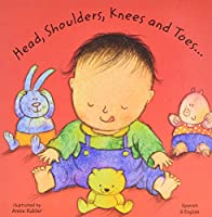 Head, Shoulders, Knees and Toes in Spanish and English (Board Books)
