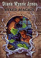 Mixed Magics: Four Tales of Chrestomanci (Chrestomanci Book 5)【洋書】 [並行輸入品]