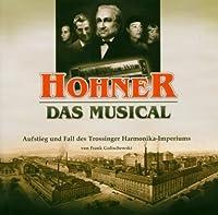 Hohner, Das Musical