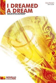 Alain Boublil/Claude-Michel Schonberg: I Dreamed a Dream (Les Miserables) - SSA/Piano