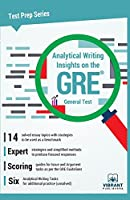 Analytical Writing Insights on the GRE General Test (Test Prep Series)