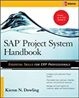 SAP® Project System Handbook (Essential Skills (McGraw Hill))