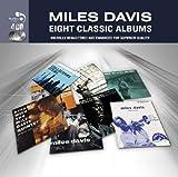 Miles Davis (Eight Classic Albums)