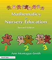 Mathematics in Nursery Education, Second Edition