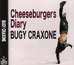 BUGY CRAXONE「チーズバーガーズ・ダイアリー」のCDジャケット