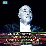 ブルックナー : 交響曲 第5番 変ロ長調 (Anton Bruckner : Symphony No.5 / Lovro von Matacic, Orchestra Sinfonica di Milano Della RAI, Radiotelevisione Italiana) [CD] [Live Recording] [日本語帯・解説付]