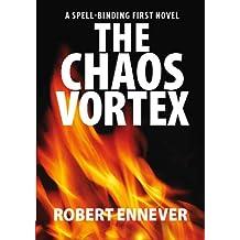 The Chaos Vortex