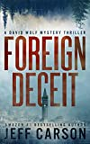 Foreign Deceit: A David Wolf Mystery (English Edition)