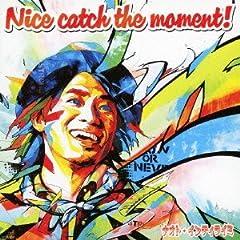 ナオト・インティライミ「Catch the moment」の歌詞を収録したCDジャケット画像