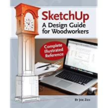 SketchUp - A Design Guide for Woodworkers