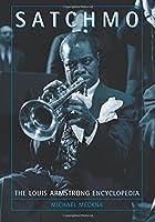 Satchmo: The Louis Armstrong Encyclopedia