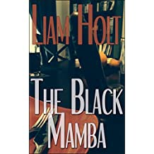 The Black Mamba: ~a Short Tale of Love & Longing~
