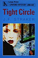 Tight Circle (Linford Mystery Library)