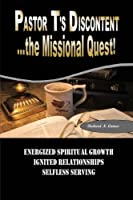 Pastor t's Discontent: The Missional Quest