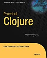 Practical Clojure (Expert's Voice in Open Source)