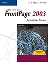 New Perspectives on Microsoft Frontpage 2003, Introductory, Coursecard Edition (New Perspectives (Course Technology Paperback))