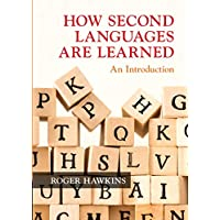 How Second Languages are Learned: An Introduction
