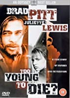 Too Young to Die? [DVD]